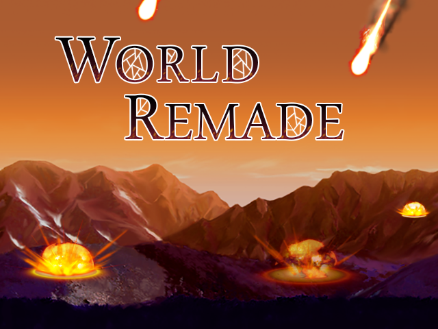 World Remade